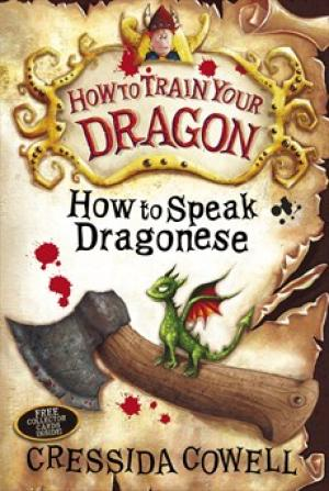 How to Train Your Dragon Book 3: How to Speak Dragonese by Cressida Cowell