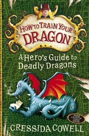 How to Train Your Dragon Book 6: A Hero's Guide to Deadly Dragons by Cressida Cowell