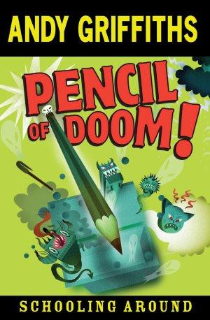 The Pencil of Doom by Andy Griffiths