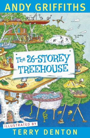 The 26-Storey Treehouse by Andy Griffiths and Terry Denton