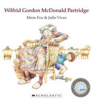 Wilfred Gordon McDonald Partridge 25th Edition by Mem Fox.