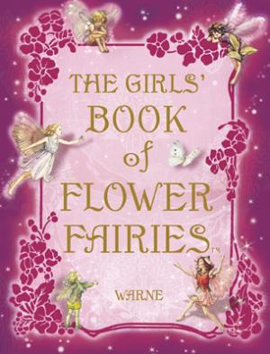 The Girl's Book of Flower Fairies by Mary Cicely Barker