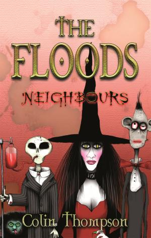 The Floods 1: Neighbours by Colin Thompson