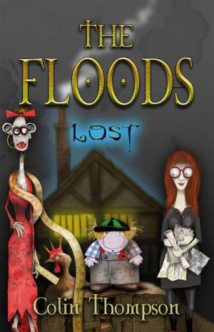 The Floods 10: Lost by Colin Thompson