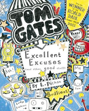Excellent Excuses (And Other Good Stuff) by L. Pichon