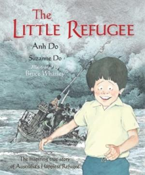 The Little Refugee by Anh Do and Suzanne Do